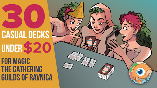 Image for Thirty Casual Decks under $20 for Magic: the Gathering Guilds of Ravnica