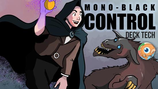 Image for Instant Deck Tech: Mono-Black Control (Standard)