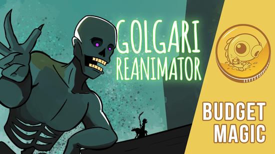 Image for Budget Magic: Golgari Reanimator (Standard)