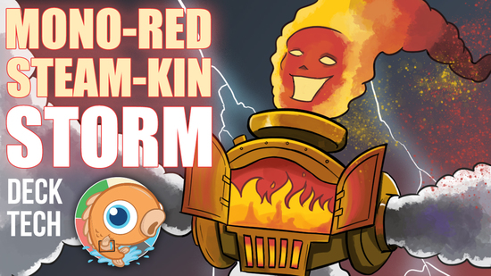 Image for Instant Deck Tech: Mono-Red Steam-Kin Storm (Modern)