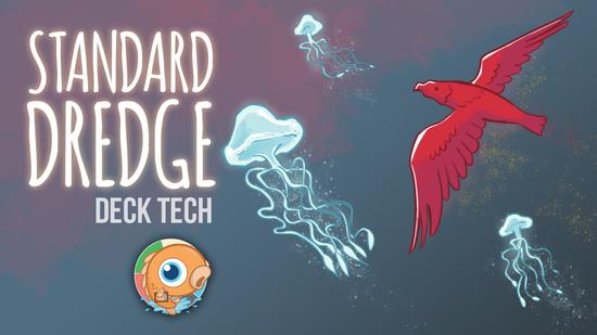 Image for Instant Deck Tech: Standard Dredge (Standard)
