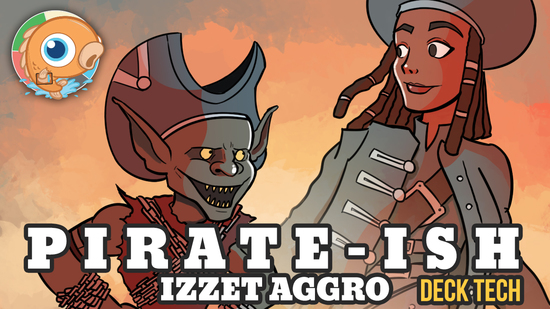 Image for Instant Deck Tech: Pirate-ish Izzet Aggro (Standard)
