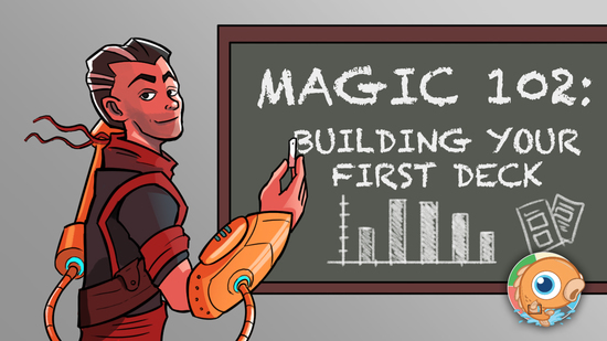Image for Magic 102: Building Your First Deck (Magic Arena)