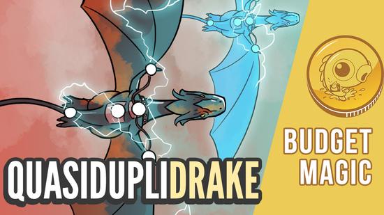 Image for Budget Magic: $83 (15 tix) QuasidupliDrake (Standard, Magic Online)