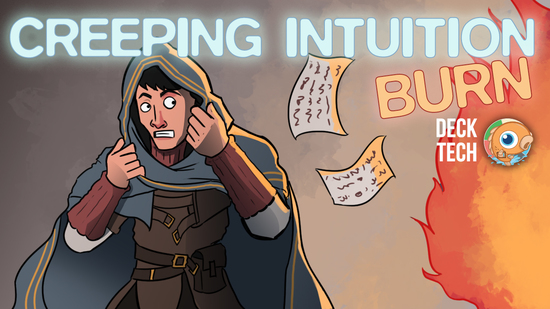 Image for Instant Deck Tech: Creeping Intuition Burn (Legacy)