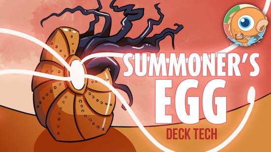Image for Instant Deck Tech: Summoner's Egg (Modern)