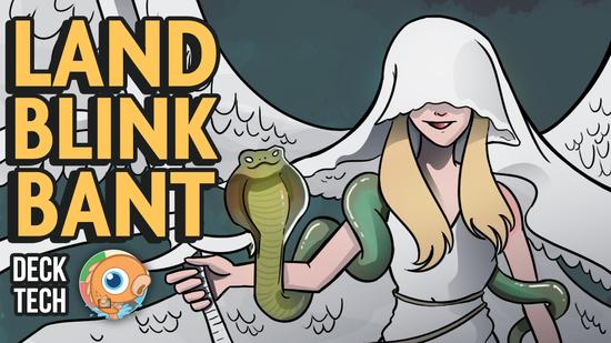 Image for Instant Deck Tech: Land Blink Bant (Modern)