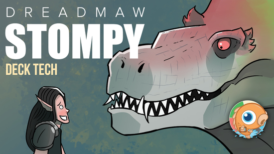 Image for Instant Deck Tech: Dreadmaw Stompy (Pauper)
