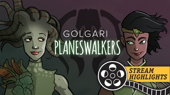 Golgari planeswalkers stream highlights