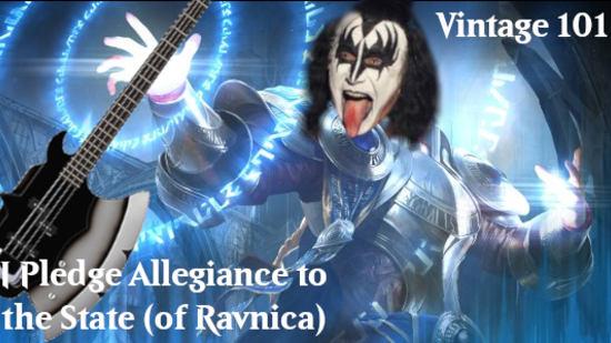 Image for Vintage 101: I Pledge Allegiance to the State (of Ravnica)