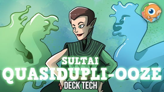 Image for Instant Deck Tech: Sultai Quasidupli-Ooze (Standard)