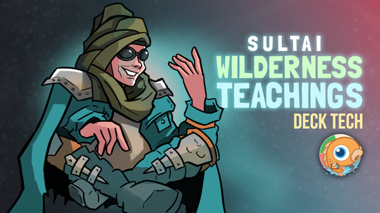 Image for Instant Deck Tech: Sultai Wilderness Teachings (Modern)