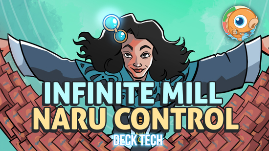 Image for Instant Deck Tech: Infinite Mill Naru Control (Standard)