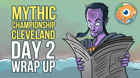 Image for Mythic Championship 1 Cleveland: Day Two Wrap Up