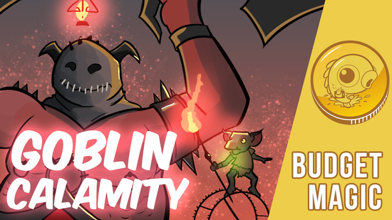 Image for Budget Magic: $52 (7 tix) Goblin Calamity (Standard, Magic Arena)