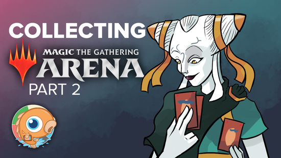 Collecting mtg arena 2