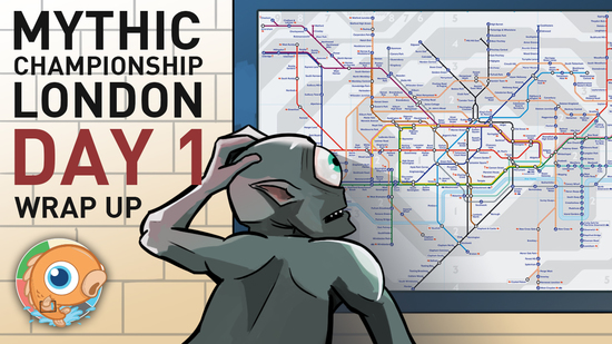 Image for Mythic Championship London: Day One Wrap Up
