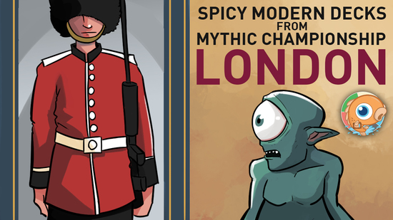 Image for Spicy Modern Decks from Mythic Championship London