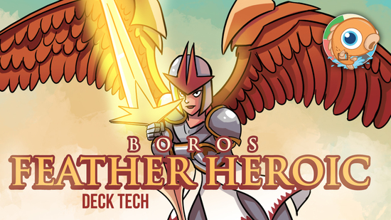 Image for Instant Deck Tech: Boros Feather Heroic (Standard)