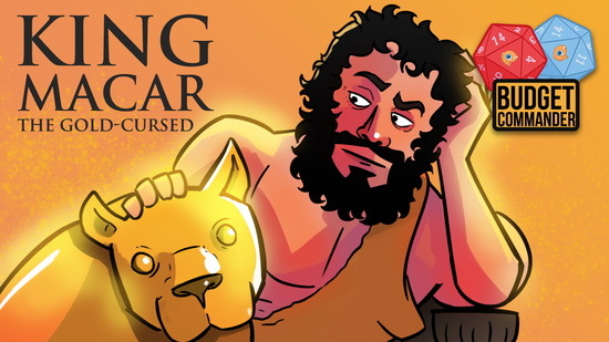 Image for Budget Commander: King Macar, the Gold-Cursed | $25, $50, $100, Blinged