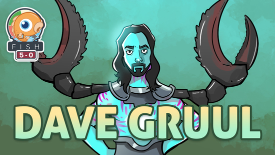 Image for Fish Five-0: Dave Gruul (Standard, Magic Arena)