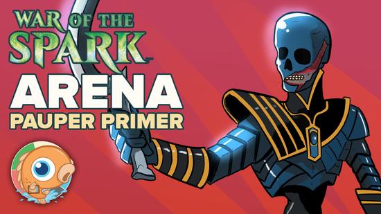 War of the Spark Arena Pauper Primer