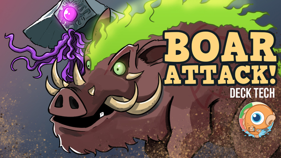 Image for Instant Deck Tech: Boar Attack! (Legacy)