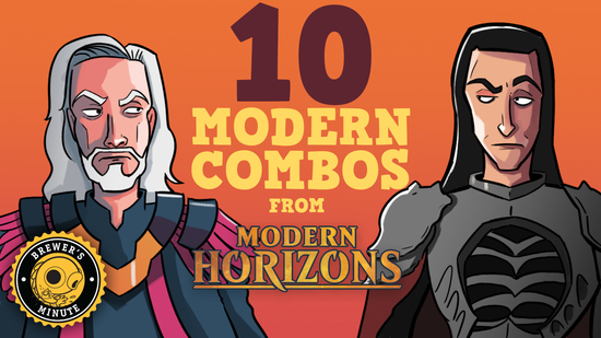 Image for Brewer's Minute: 10 Modern Combos from Modern Horizons
