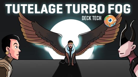 Image for Instant Deck Tech: Tutelage Turbo Fog (Modern)
