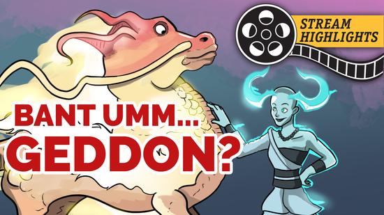 Bant geddon stream highlights