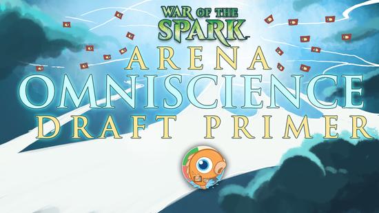 Image for War of the Spark Arena Omniscience Draft Primer