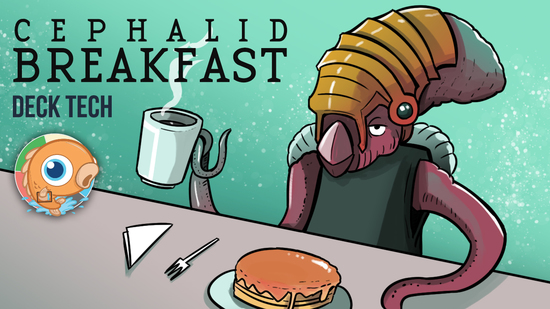Image for Instant Deck Tech: Cephalid Breakfast (Legacy)