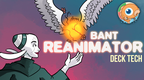 Image for Instant Deck Tech: Bant Reanimator (Modern)