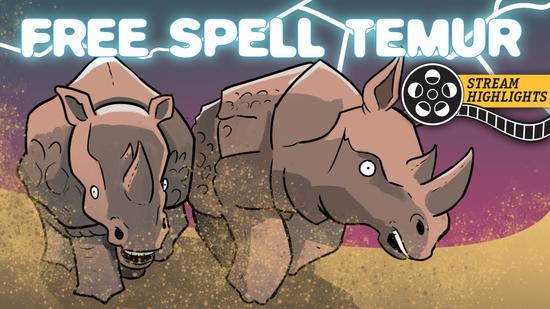 Free spell temur stream highlights