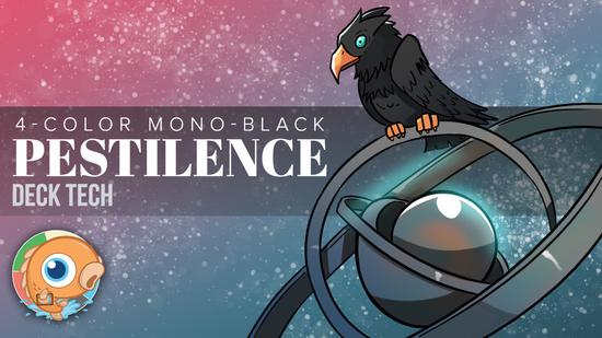 Image for Instant Deck Tech: Four-Color Mono-Black Pestilence  (Pauper)
