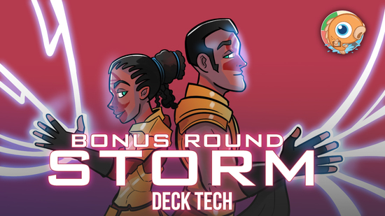 preview image for Instant Deck Tech: Bonus Round Storm (Legacy)