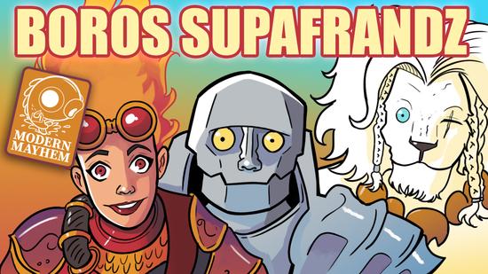 preview image for Modern Mayhem: Boros SupaFrandz(Modern, Magic Online)