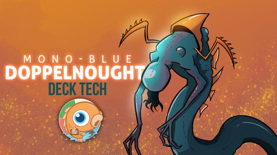 Image for Instant Deck Tech: Mono-Blue Doppelnought (Legacy)