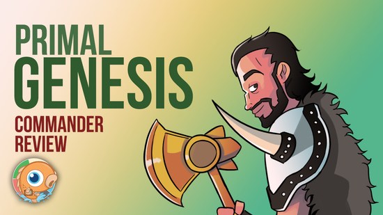 Image for Commander 2019: Primal Genesis Commander Review