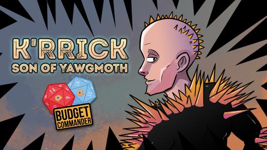 Image for Budget Commander: K'rrik, Son of Yawgmoth | $50, $100, $200
