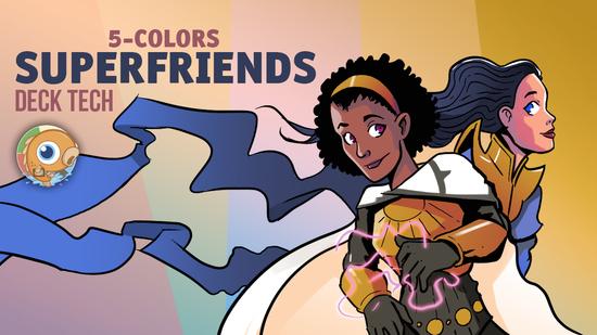 Image for Instant Deck Tech: Five-Color Superfriends (Modern)