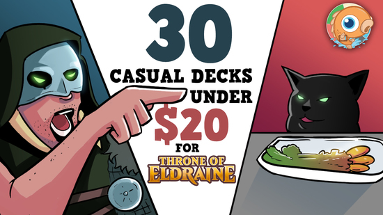 Image for Thirty Casual Decks under $20 for Magic: the Gathering Throne of Eldraine