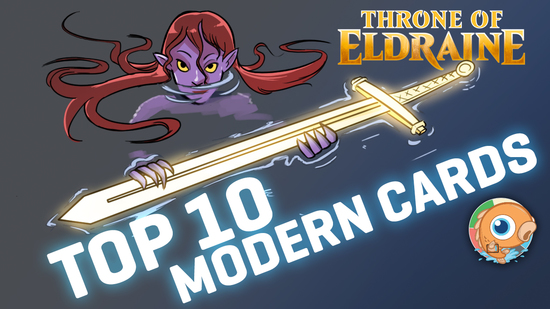 preview image for Throne of Eldraine: Top Ten Modern Cards