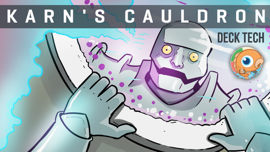 preview image for Instant Deck Tech: Karn's Cauldron (Standard)