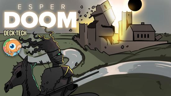 preview image for Instant Deck Tech: Esper Doom (Standard)