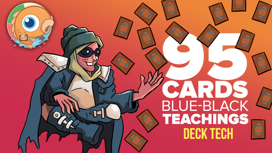 Image for Instant Deck Tech: 95 Card UB Teachings (Pauper)
