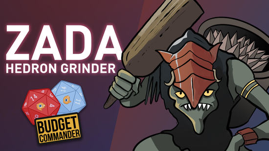 Image for Budget Commander: Zada, Hedron Grinder | $25, $50, $100