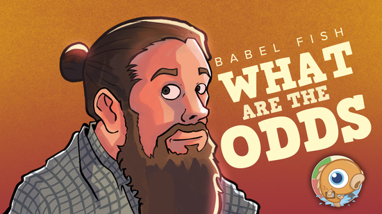 Image for Babel Fish: What are the Odds? With SaffronOlive