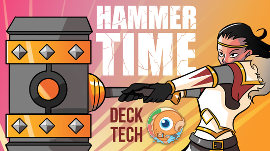 preview image for Instant Deck Tech: Pioneer Hammer Time (Pioneer)