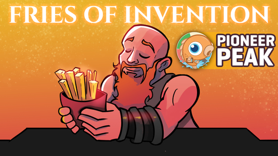preview image for Pioneer Peak: Fries of Invention (Pioneer, Magic Online)